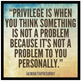 Privilege is when.png